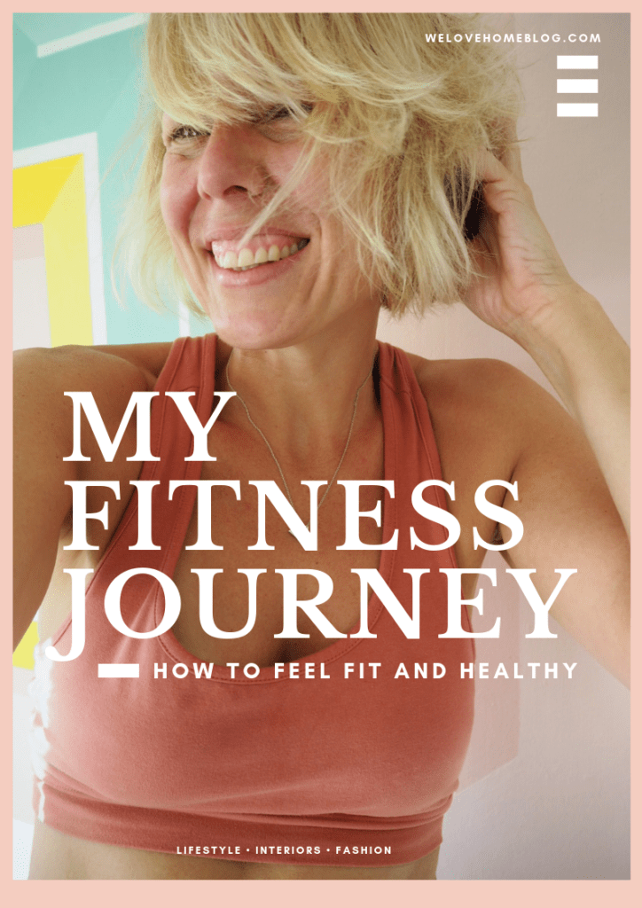 Starting a fitness journey that works for you. This post is all about encouring you to get fit, healthy and happy by lifestyle blogger Maxine, We Love Home