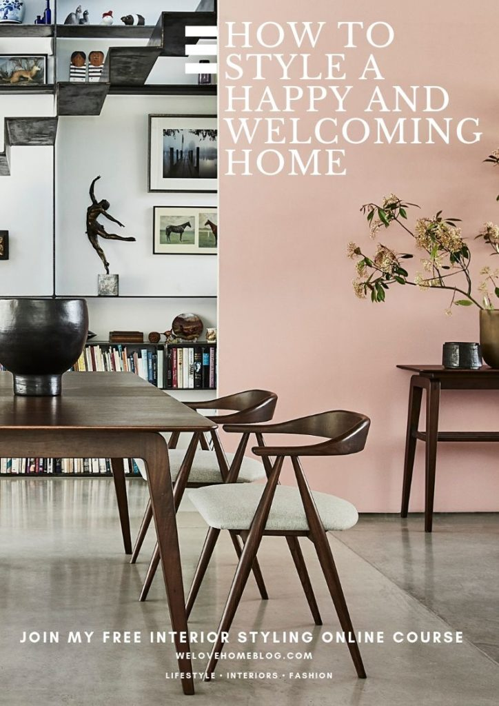 Part 4: Style A Happy And Welcoming Home - WeLoveHome