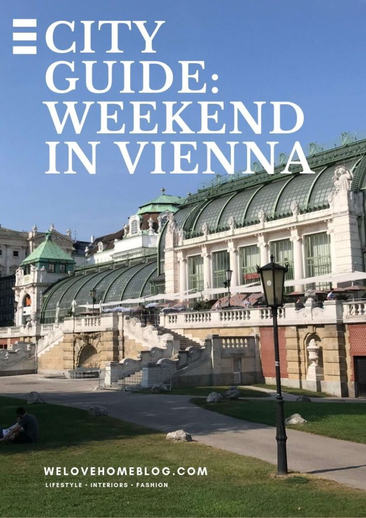 In this post I wanted to share my ideas for a weekend in Vienna. I've included places to visit, where to eat and drink, and some instagram spots.