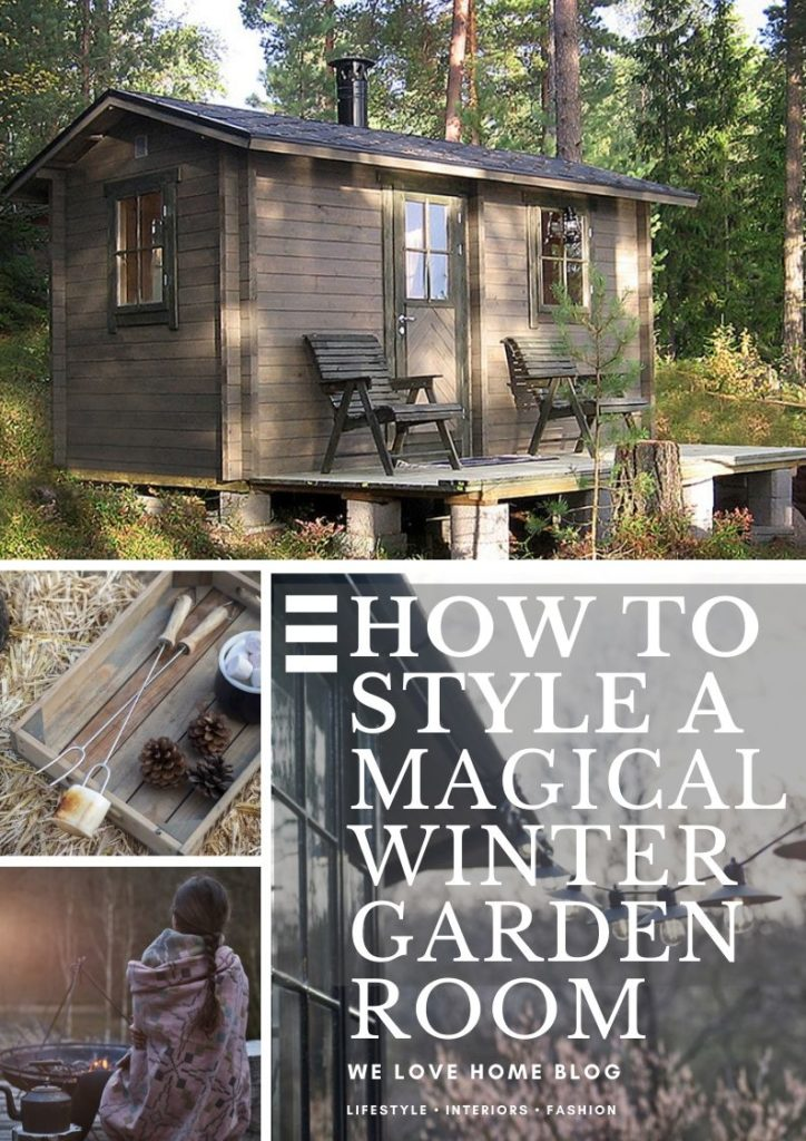 Create A Magical Garden Room In Time For Winter Guests