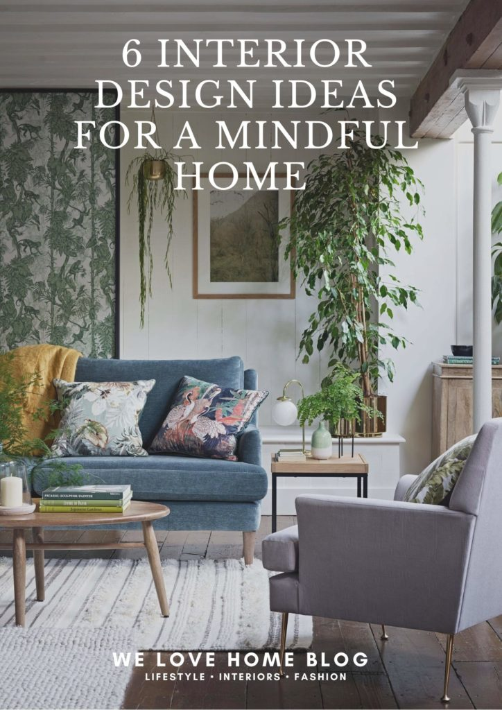 Time to turn your home into the ultimate chill-out zone. Create a mindful home with these 6 interior design ideas by interior stylist Maxine Brady