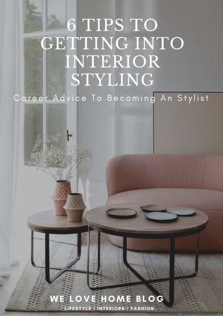 If you a budding interior stylist or just love home decor this is the post for you - follow these 6 tips for getting into interior styling by interior stylist Maxine Brady