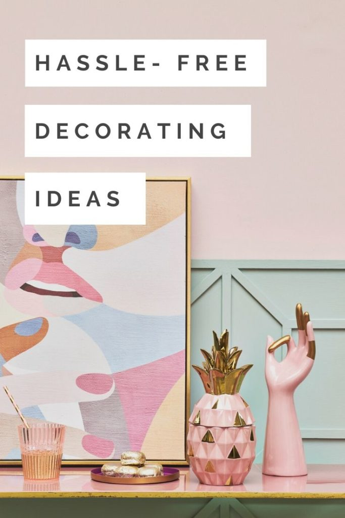 Not all of us have the time or money to decorate our home. Don't panic! In this post learn to give your home a makeover without decorating in 4 easy steps.