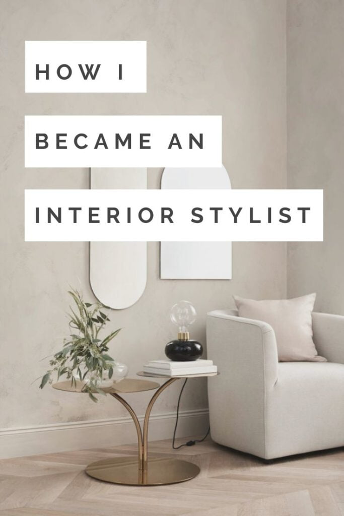 Love interiors? In thi spost, award winning interior stylist Maxine Brady shares her career advice so you can get your dream job working in home decor.