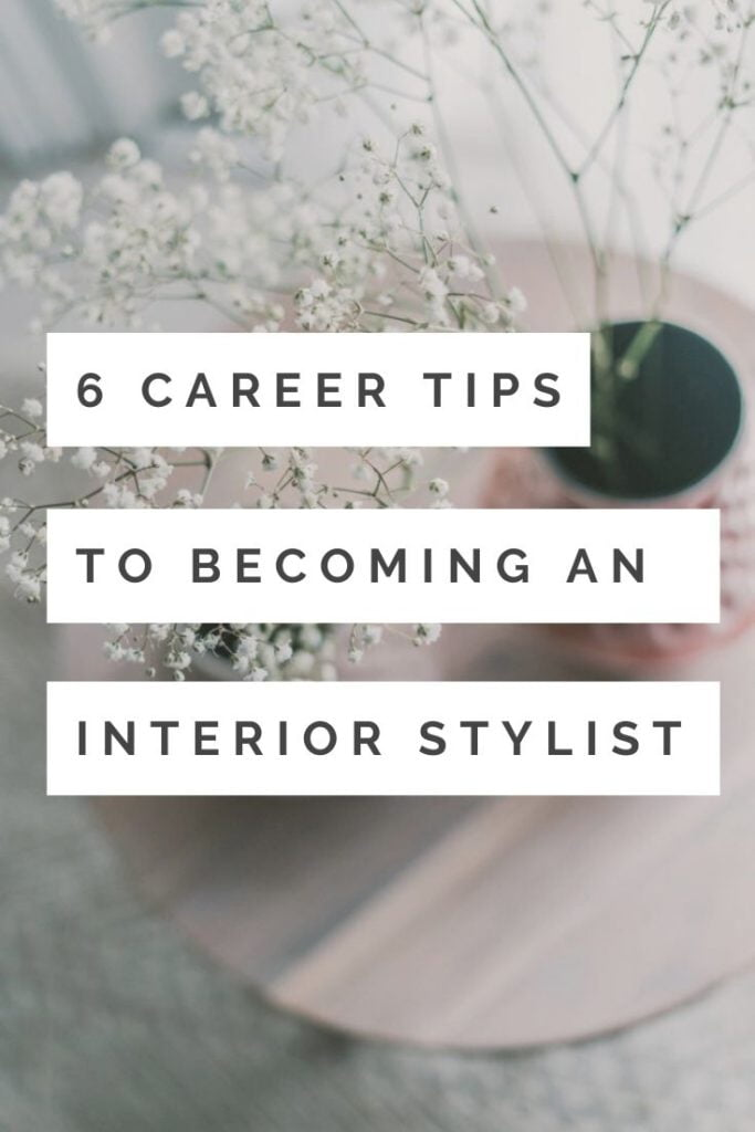 IIf you a budding interior stylist or just love home decor this is the post for you - follow these 6 tips for getting into interior styling by interior stylist Maxine Brady