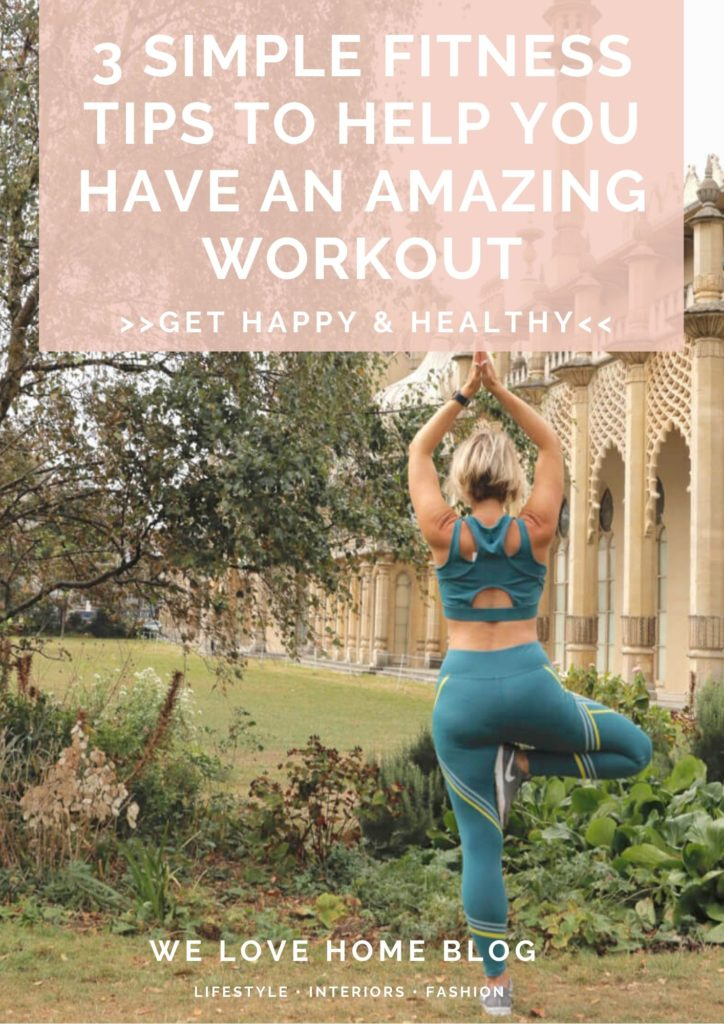 If you see results from doing exercise then you are more likely to stick at it. Here's 3 simple fitness tips to help you have an amazing workout every time by Lifestyle blogger Maxine Brady