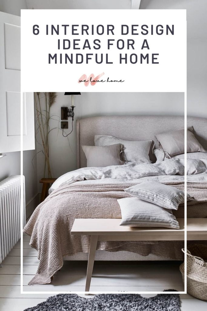Create a mindful home with these 6 interior design ideas by interior stylist Maxine Brady
